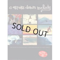 DVD【A BROKE DOWN MELODY】