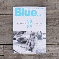 Blue. 2019年6月号 Vol.77