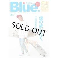 【Blue. (ブルー)】 2020年2月号 Vol.81